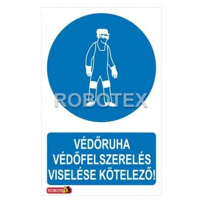 Védőruha, védőfelszerelés viselése kötelező Robotex tábla