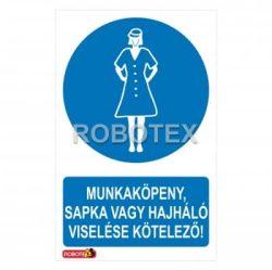 Munkaköpeny sapka vagy hajháló viselése kötelező Robotex jelzés