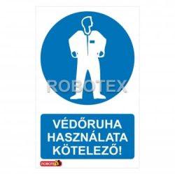 Védőruha használata kötelező Robotex tábla