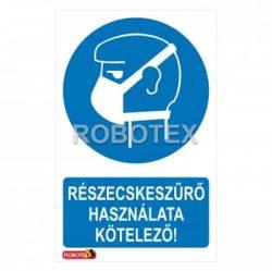 Részecskeszűrő használata kötelező Robotex jelzés