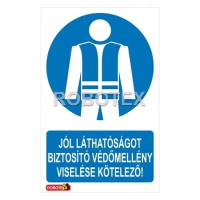 jól láthatóságot biztosító védőmellény viselése kötelező